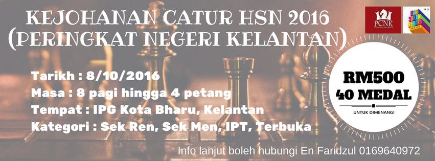 Kejohanan Catur Hari Sukan Negara 2016 Peringkat Negeri Kelantan