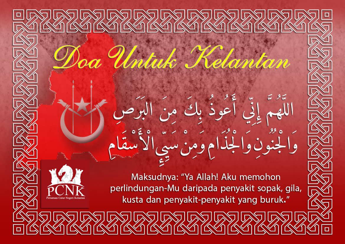PCNK Mendoakan Keselamatan Untuk Seluruh Rakyat Kelantan
